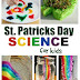Kids Science for St. Patrick's Day