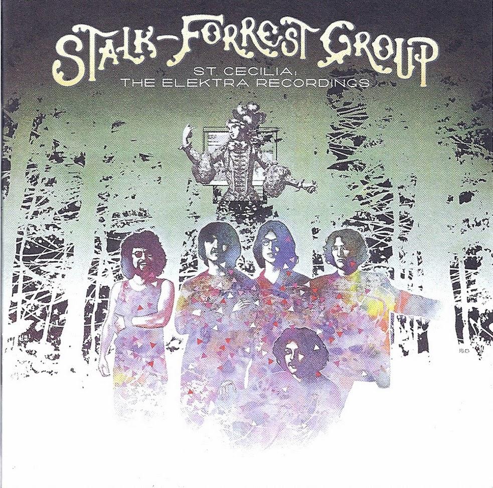 Stalk-Forrest Group, The* Stalk-Forrest Group - St. Cecilia: The California Album