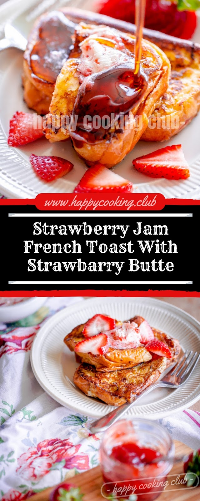 Strawberry Jam French Toast With Strawbarry Butte