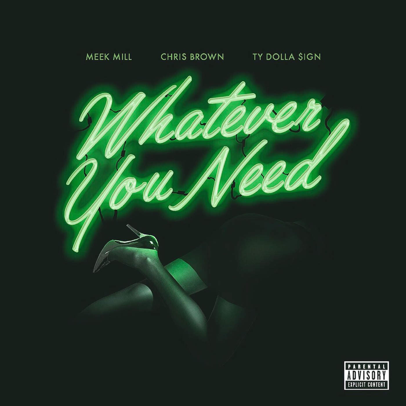 Meek Mill - Whatever You Need (feat. Chris Brown & Ty Dolla $ign) - Single Cover