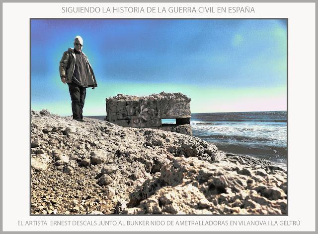 VILANOVA I LA GELTRÚ-HISTORIA-GUERRA CIVIL-ESPAÑA-BUNKER-NIDO DE AMETRALLADORAS-FOTOS-VIAJAR-ARTISTA-PINTOR-ERNEST DESCALS-