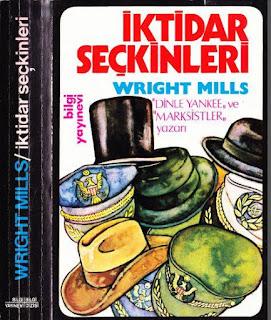 Wright Mills - İktidar Seçkinleri