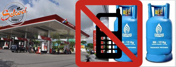 Dilarang menggunakan ponsel di SPBU dan sekitar gas LPG