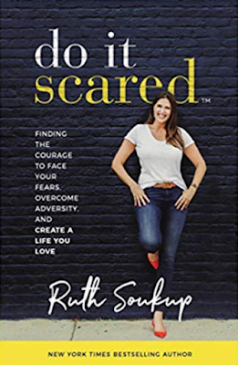 Ruth Soukup: Do It Scared