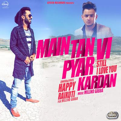 Main Tan Vi Pyar Kardan (2016) - Millind Gaba