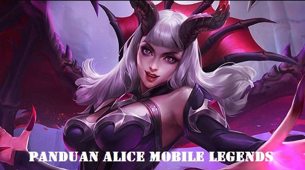 Alice merupakan salah satu hero Mobile Legends yang terbilang sangat merepotkan ketika us Panduan Alice Mobile Legends & Best Buildnya