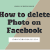 How to delete Photo on Facebook