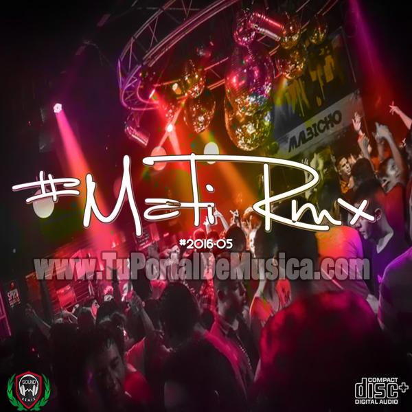 Mati RMX Volumen 5 (2016)