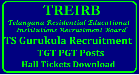 Telangana Gurukulam PGT TGT Hall Tickets 2018 – Download TREIRB TGT PGT Admit Cards @ treirb.telangana.gov.in /2018/09/ts-gurukul-tre-irb-pgt-tgt-hall-tickets-admit-cards-treirb.telangana.gov.in-download.html