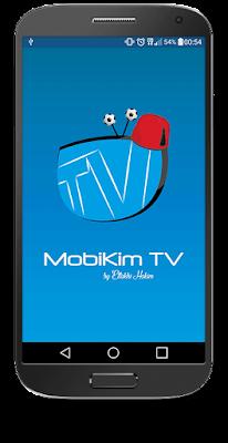 Telecharger Mobikim tv apk et regarder vos chaines péreferer gratuitement - tv mobikm