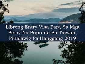 "The visa-free travel program for travelers to Taiwan from neighboring Asian countries like Philippines, Thailand, and Brunei will be extended until  July 2019. Taiwan started a trial one-year visa-free travel regime for visitors from Thailand and Brunei in August 2016. Filipino tourists were added to the program last November for an initial trial period of nine months.  However, with the new extensions, the number of days travelers from Thailand and Brunei for visiting Taiwan visa-free is reduced from 30 days to 14 days,  just the same as that of travelers from the Philippines currently enjoy. Advertisement        Sponsored Links     The visa-free program is part of the government's effort to increase the number of tourists from countries included in its ""New Southbound Policy"" covering the 10 Southeast Asian countries, six South Asian countries, Australia and New Zealand.  Its purpose is to is aimed to offset a significant slump in tourists from mainland China since 2016 when President Tsai Ying-wen of the independence-leaning Democratic Progressive Party took office.  Since Taiwan started giving free entry visa for the 18 ""Southbound"" countries in August 2016, the number of visitors from those countries has significantly risen.  Statistics show that visitors from the Philipines reached to about 290,000 visitors last year, higher than 172,000 the previous year. The number of visitors from Thailand last year was more than 292,000, from 195,000 in 2017.  Malaysians and Singaporeans already enjoy full 30-day visa-free entry to Taiwan, while New Zealanders enjoy full 90-day visa-free entry and Australians enjoy the same on a trial basis until Dec. 31.    Manila Economic and Cultural Office (MECO) said there are some 150,000 Filipinos working in Taiwan, mostly in the manufacturing and fisheries sector.    READ MORE: Can A Family Of Five Survive With P10K Income In A Month?    DTI Offers P5K To P200K To Small Business Owners    How Filipinos Can Get Free Oman Visa?    Do You Know The Effects Of Too Much Bad News To Your Body?    Authorized Travel Agency To Process Temporary Visa Bound to South Korea    Who Can Skip Online Appointment And Use The DFA Courtesy Lane For Passport Processing?    P200-Subsidy To Minimum Wage Earners Nationwide— DOLE    80,000 Filipino Seafarers at the Brink Of Losing Jobs?    Complete List Of Contacts For OFWs In The UAE  Leptospirosis Awareness, Causes And Prevention"