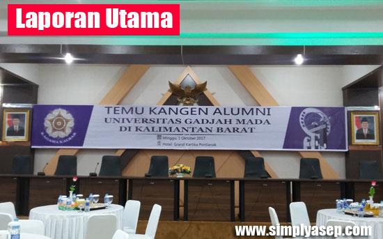 TEMU KANGEN : Acara yang digelar KAGAMA KALBAR tadi malam (1/10) sukses digelar di Aula Lantai 3 Rektorat Untan Pontianak.  Foto Asep Haryono
