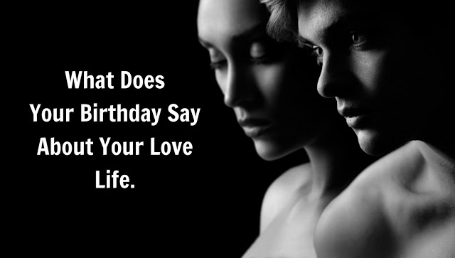 What-Does-Your-Birthday-Say-About-Your-Love-Life