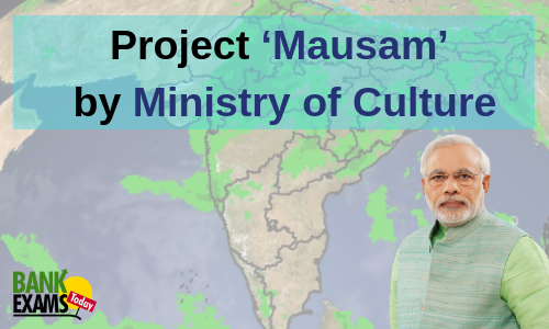 Project 'Mausam' by Ministry of Culture