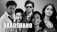Ajay Devgan,Emran Hashmi,Esha Gupta,Vidyut Jammwal,upcoming movie of Ileana d cruz baadshaho,poster, release date