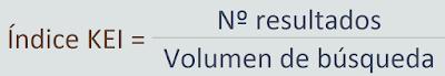 Índice KEI = numero de resultados entre volumen de búsqueda