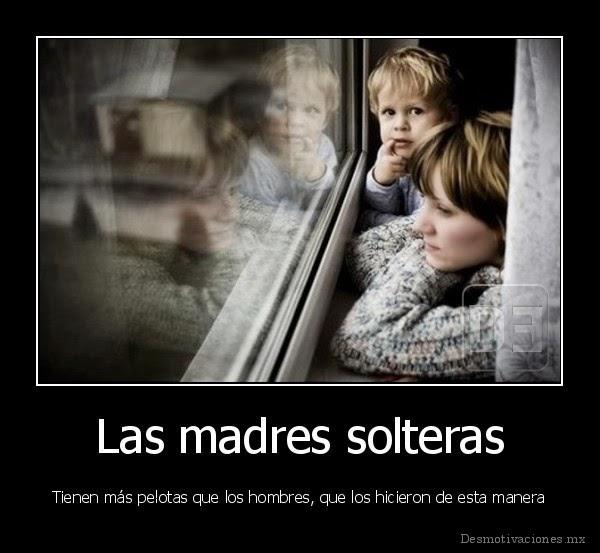 desmotivado.es_Las-madres-solteras-Tiene