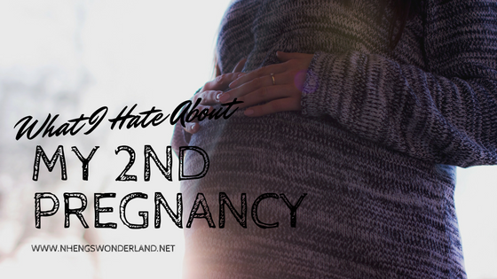 What I Hate About My 2nd Pregnancy