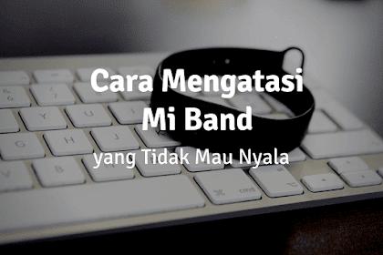 Cara Mengatasi Xiaomi Mi Band Tidak Bisa Dicharge (Semua Versi)