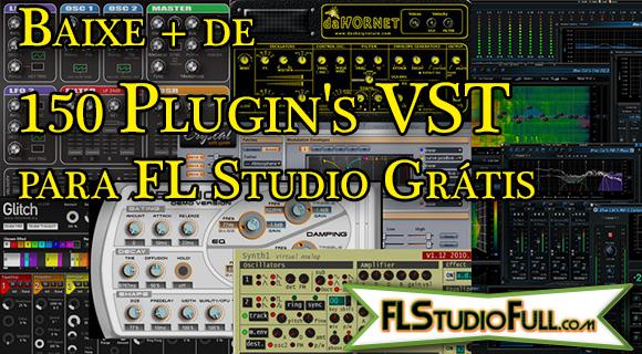 Baixe + de 150 Plugins VST para FL Studio Grátis