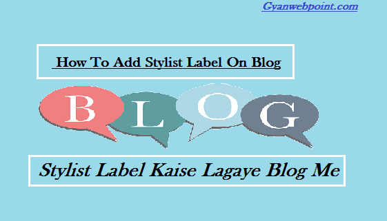 Blog-Me-Stylist-Label-Kaise-add-kare