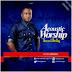 MUSIC DOWNLOAD: Victor Atenega - Thou Art Worthy [Acoustic Worship]    @AtenagaVictor