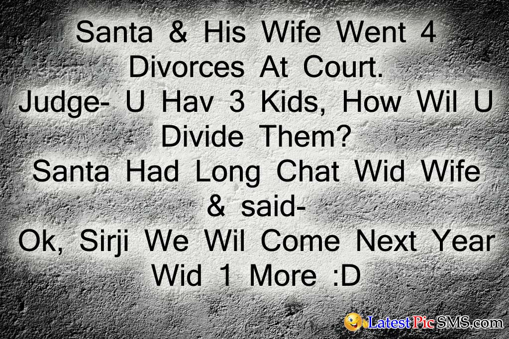 santa banta jokes funny - SMS of The Day in English with Pictures for Whatsapp & Facebook