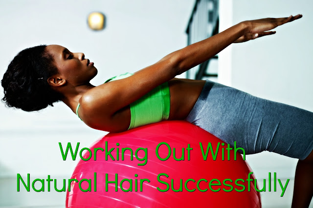 Working Out With Natural Hair Successfully