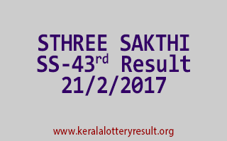 STHREE SAKTHI Lottery SS 43 Results 21-2-2017