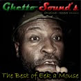 → .:The Best of Eek a Mouse:. ←