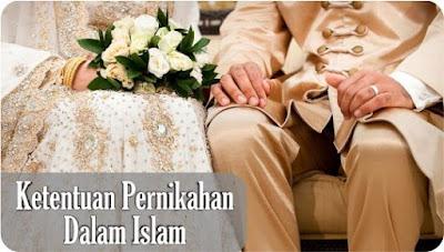 Ketentuan Pernikahan dalam Islam