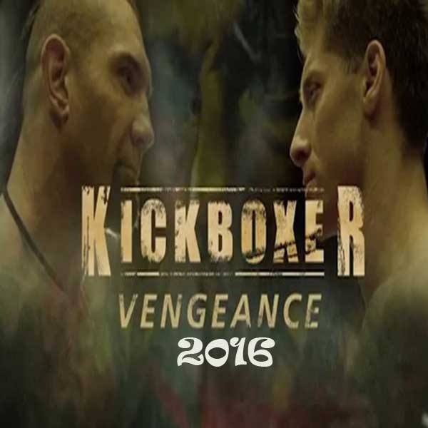 Kickboxer, Kickboxer: Vengeance, Film Kickboxer: Vengeance, Kickboxer: Vengeance Movie, Kickboxer: Vengeance Synopsis, Kickboxer: Vengeance Trailer, Kickboxer: Vengeance Review, Download Poster Film Kickboxer: Vengeance 2016