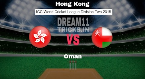 HK vs OMN Dream11 Prediction WCL Division Two Preview, Team News, Playing11