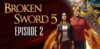 Broken Sword 5: Episode 2 Apk