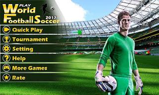 Play World Football Soccer 17 V1.8.1 Mod Update Terbaru