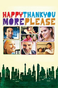 Watch Happythankyoumoreplease Online Free in HD