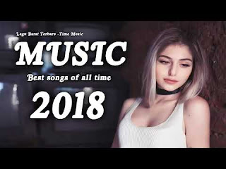 Kumpulan Lagu Barat Terbaru 2018 Full Album