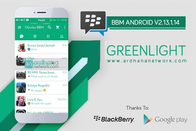 BBM Greenlight - BBM MOD Android V2.13.1.14