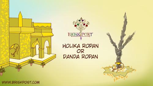 Holika Ropan or Danda Ropan