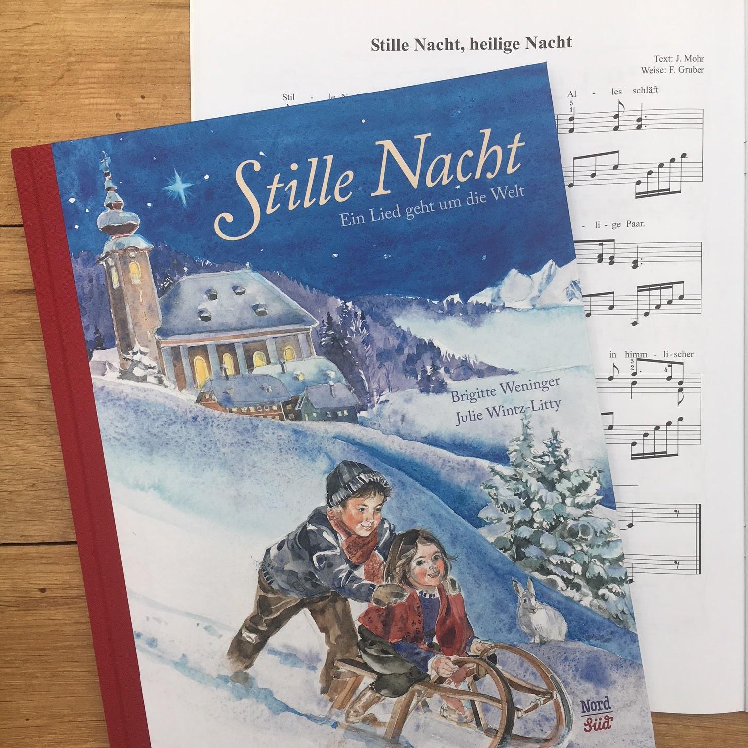 Kinderbuchblog Familienbücherei: Stille Nacht - Ein Lied geht um die ...