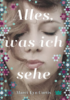 svenjasbookchallenge.blogspot.com/2017/01/rezension-alles-was-ich-sehe-marci-lyn.html