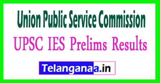 IES Result 2017 Download UPSC IES Prelims Results 2018