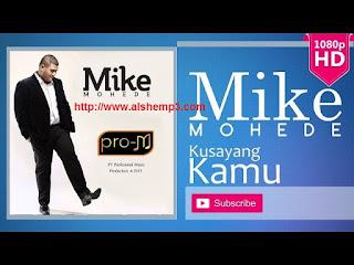 Download Lagu Ku Sayang Kamu (Mike Mohede)