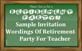 Sample invitation wordings retirement invitation wordings of retirement party for teacher retirement party invitation wordings for teachers what to write in a teachers retirement party stopboris Image collections