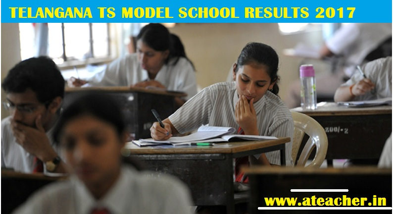 TELANGANA TS MODEL SCHOOL RESULTS 2017