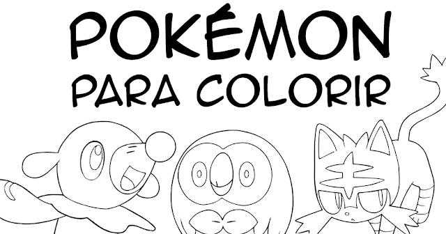 pokémons para colorir sétima geração