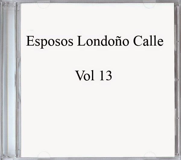 Esposos Londoño Calle-Vol 13-