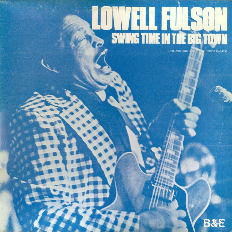 Don't Ask Me ... I Don't Know: Lowell Fulson