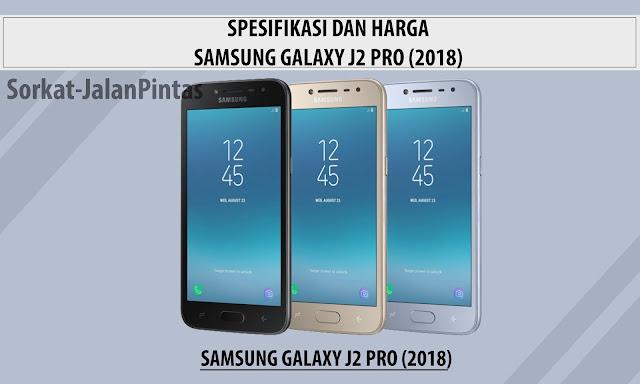 Harga dan Spesifikasi Samsung J2 Pro (2018)