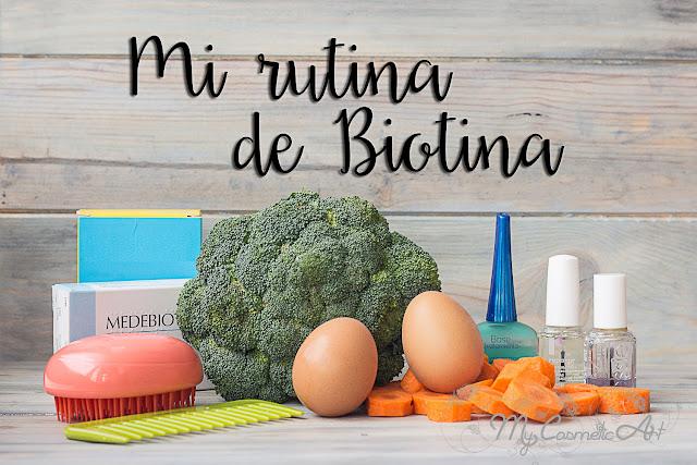 Mi rutina de biotina